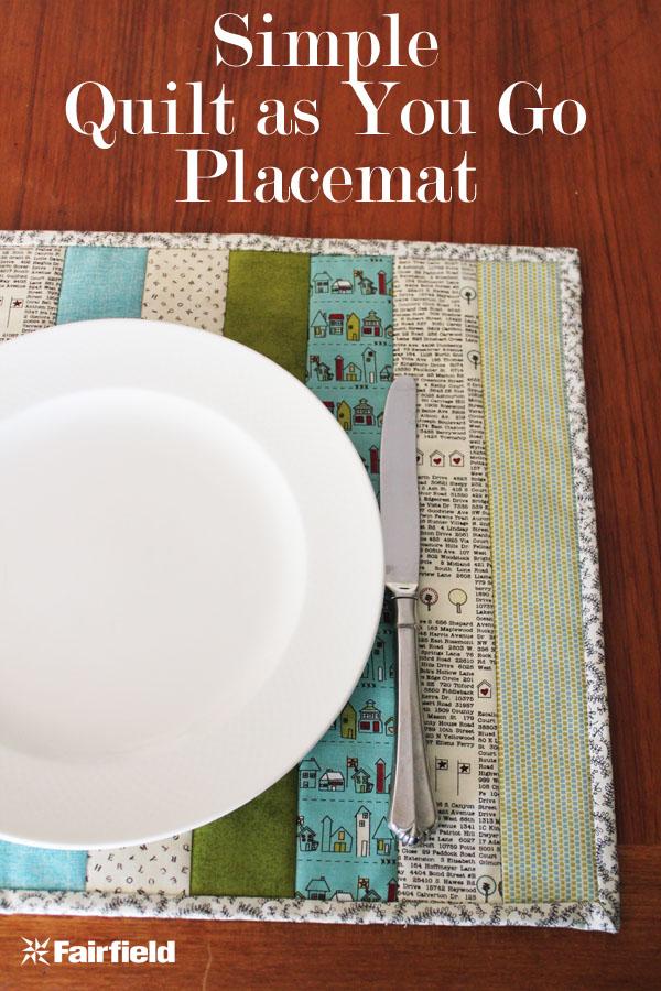Simple Quilt as You Go Placemat Tutorial - Fairfield World Blog : quilt as you go placemats - Adamdwight.com