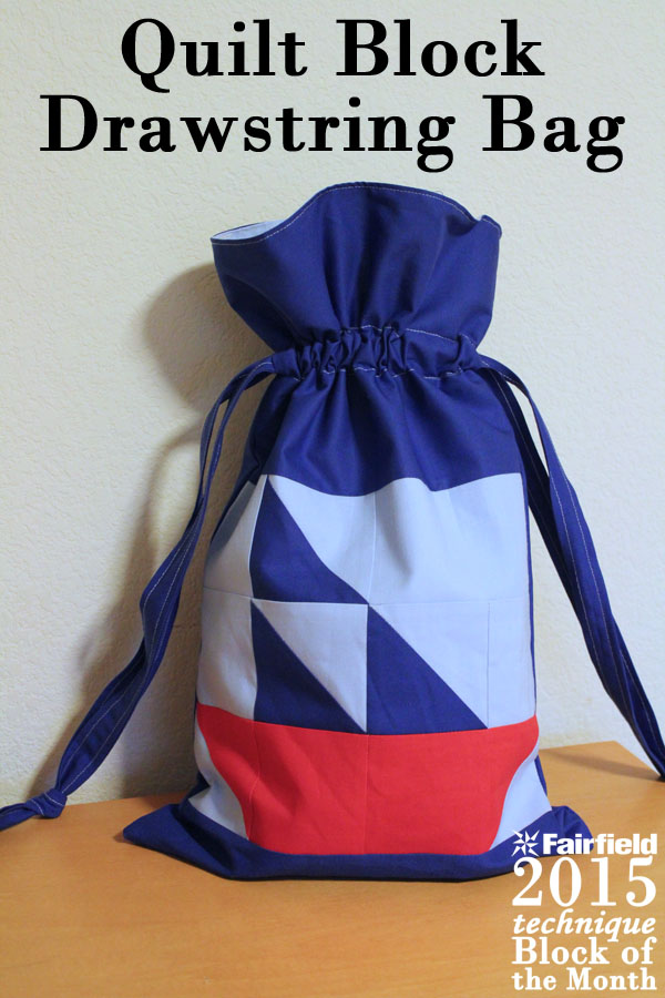 Quilt Block Drawstring Bag - Fairfield World Blog